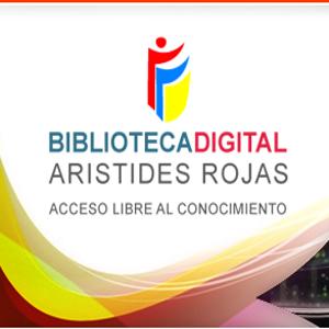 Cartel de la Biblioteca Digital Arístides Rojas.