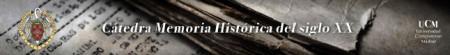 Cátedra Complutense Memoria Histórica del siglo XX.