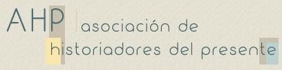 Asociación de Historiadores del Presente.